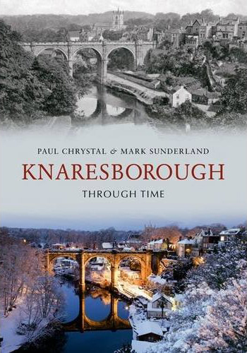 Knaresborough Through Time