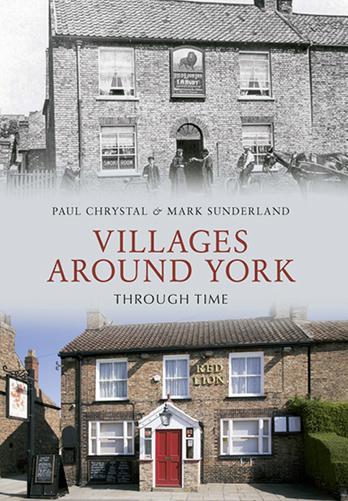Villages Around York Through Time